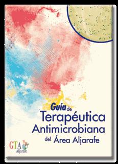 Este próximo Jueves 5 de Abril, se presenta en Sesión Interniveles la III edición de la Guia Terapeutica Antimicrobiana del Aljarafe.