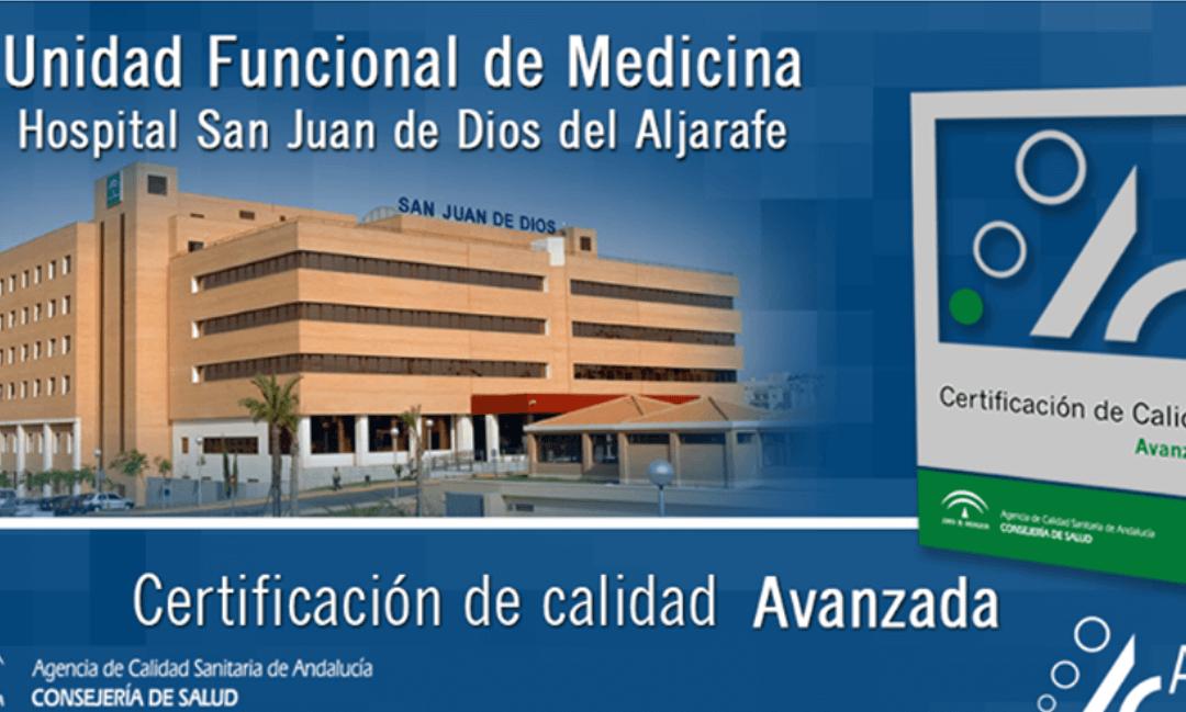 La Agencia de Calidad Sanitaria de Andalucía otorga la certificación de calidad Avanzada al Servicio de Medicina
